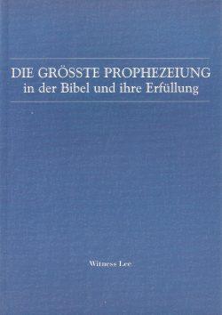 größte Prophezeiung in der Bibel und Ihre Erfüllung, Die