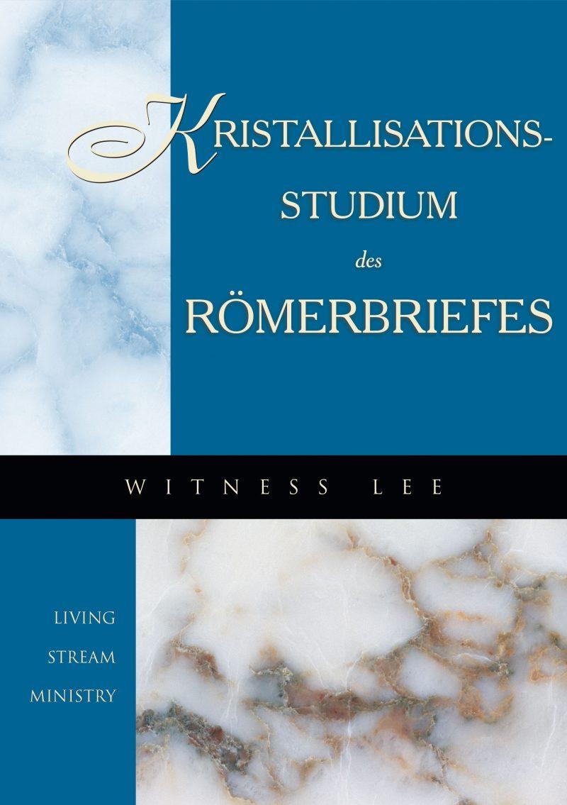 Kristallisationsstudium des Römerbriefes