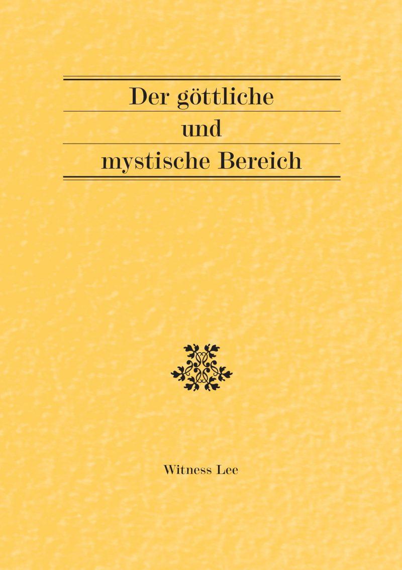 göttliche und mystische Bereich, Der
