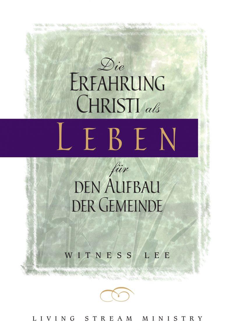 Erfahrung Christi als Leben für den Aufbau der Gemeinde, Die