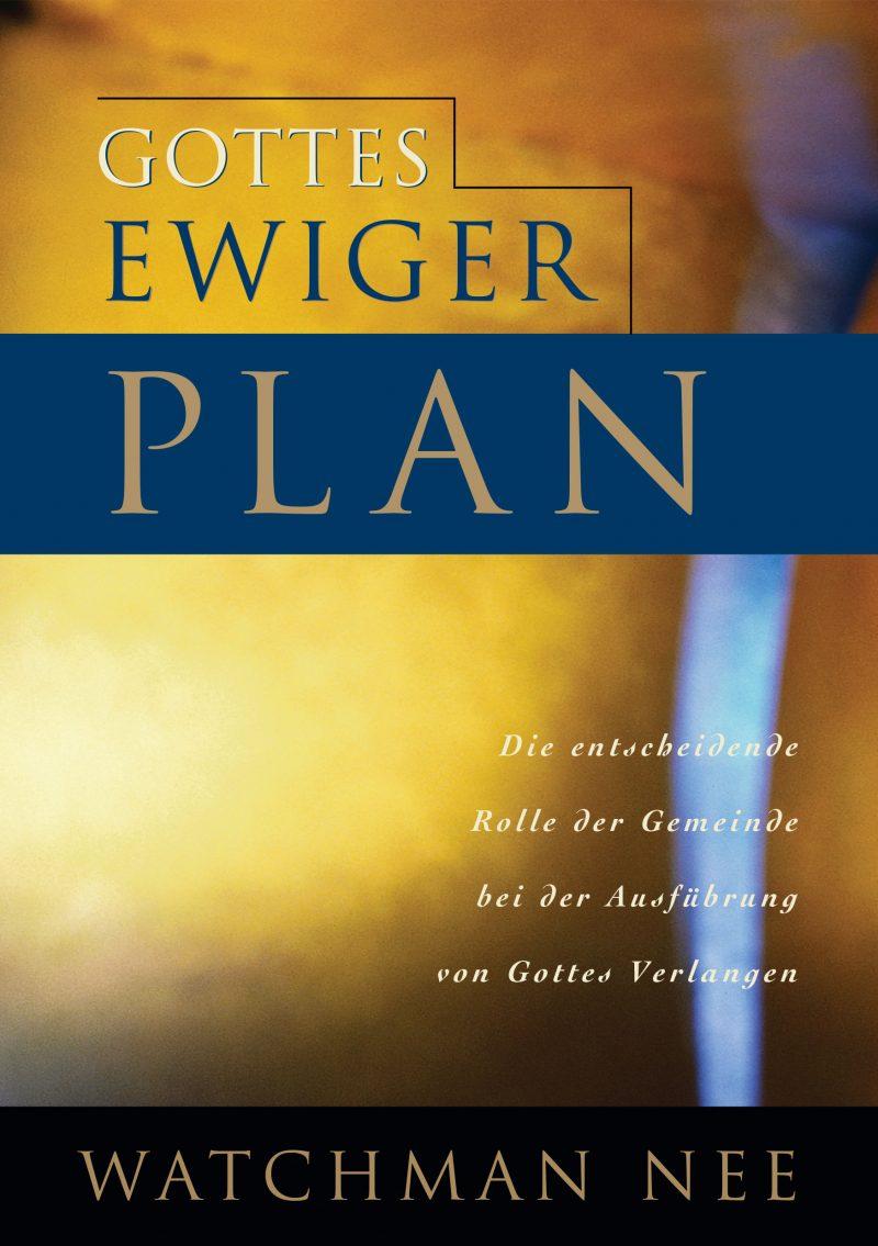 Gottes ewiger Plan