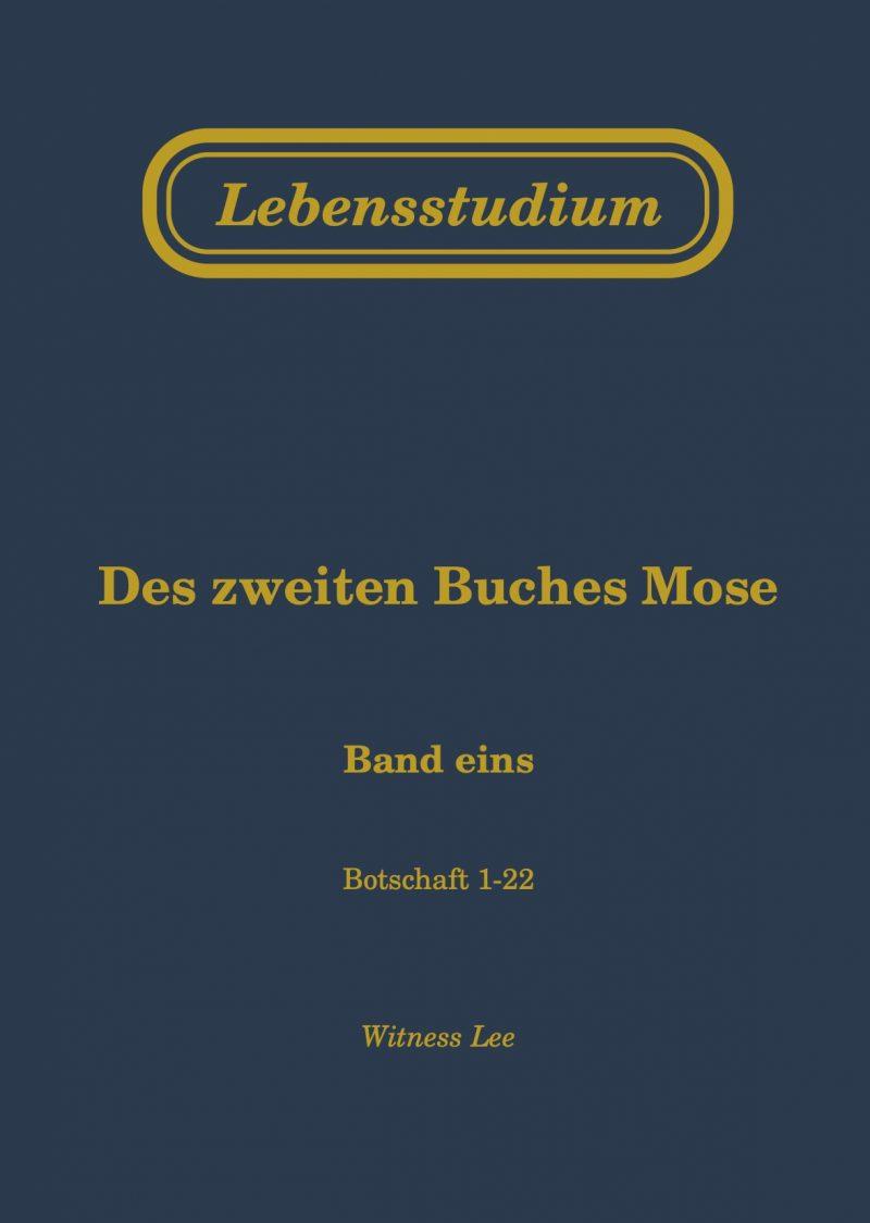 Lebensstudium des zweiten Buches Mose, 1. Hälfte (4 Bände)