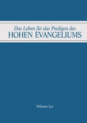Leben für das Predigen des hohen Evangeliums, Das