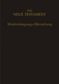 Neues Testament, Wiedererlangungs-Übersetzung, schwarz mit Fußnoten