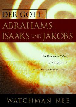 Gott Abrahams, Isaaks und Jakobs, Der